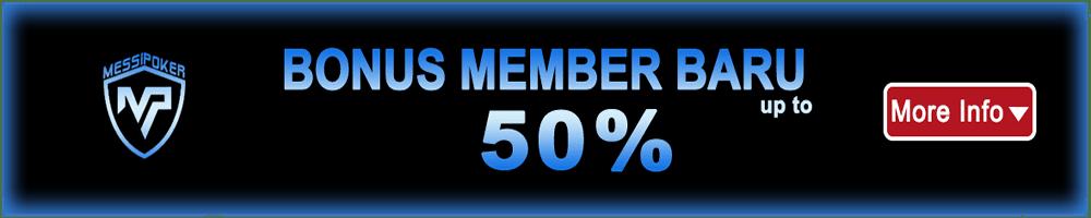 Bonus Member Baru 50%